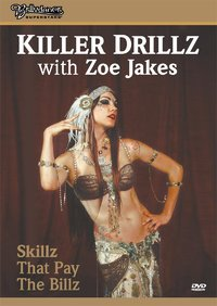 Bellydance Superstars present - Killer Drillz with Zoe Jakes