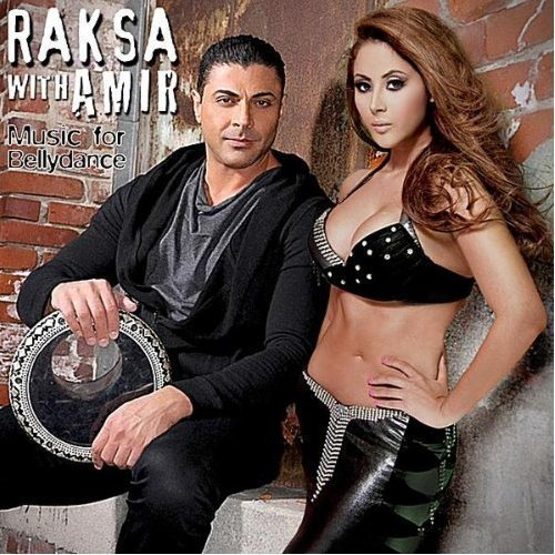 Amir Sofi - Raksa With Amir