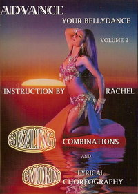 Advance Your Bellydance - Vol. 2: Combinations and Lyrical Choreography
