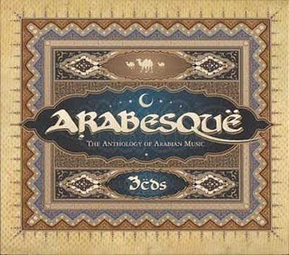 Arabesque - The Anthology Of Arabian Music (3 CD Set)
