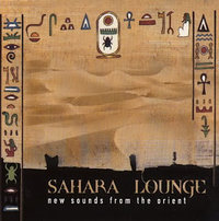 Sahara Lounge (New Sounds From The Orient)