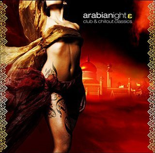 Arabianight 3 - Club and Chillout Classics (2 CD Set)