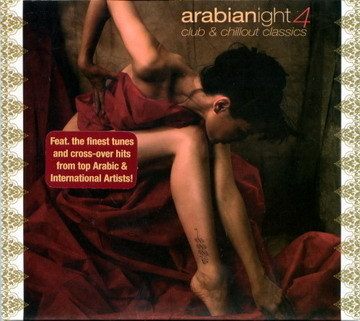 Arabianight 4 - Club and Chillout Classics (2 CD Set)