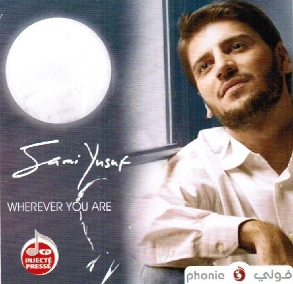 Sami Yusuf - Wherever You Are (2010)