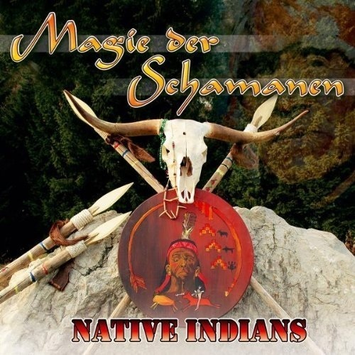 The Tribal Spirit Group - Magie der Schamanen (Native Indians)