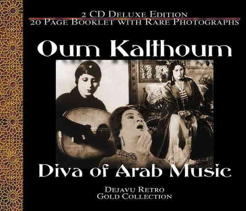 Oum Kalthoum - Diva of Arab Music - The Gold Collection (2002)