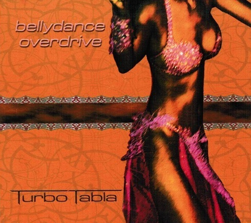 Turbo Tabla - Bellydance Overdrive