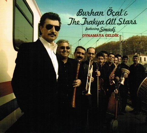 Burhan Öcal & The Trakya All Stars - Trakya Dance Party