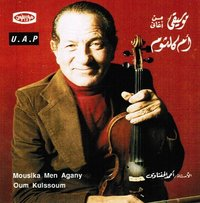 Ahmed El Hefnawy - Music From Oum Kalthoum Songs