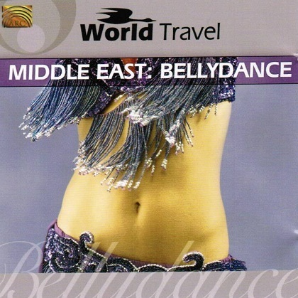 Middle East - Bellydance (World Travel Series)