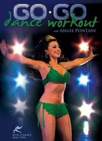 Angie Pontani - Go-Go Dance Workout!