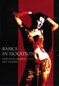 Basics In Isolation - Orientalischer Tanz mit Noura ( 2 DVD Set)