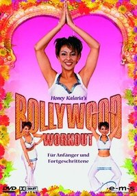Honey Kalaria's Bollywood Workout