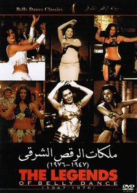 The Legends of Belly Dance (1947-1976)