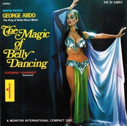 George Abdo - The Magic Of Belly Dancing