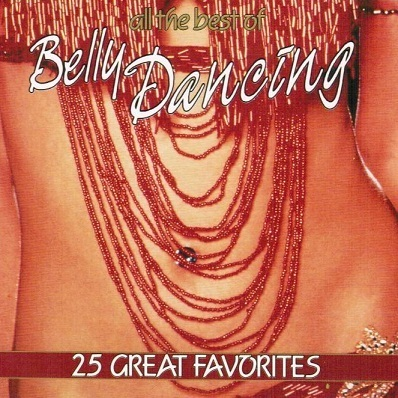 All The Best Of Belly Dancing