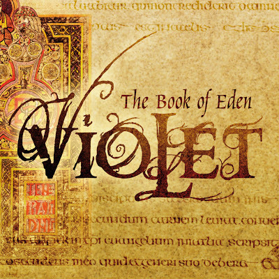 The Violet - The Book Of Eden