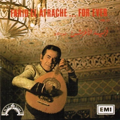 Farid El Atrache - Farid El Atrache... For Ever Vol.2 (1987)