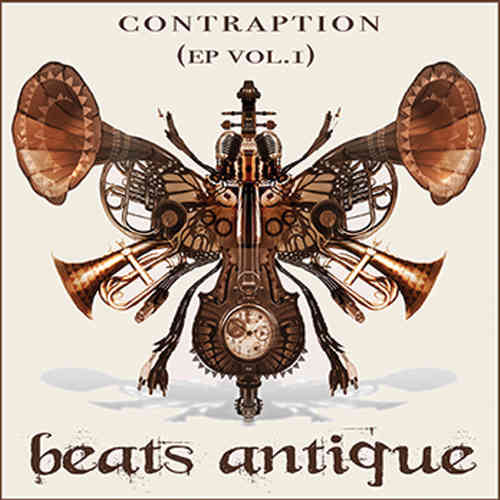 Beats Antique - Contraption Vol.1