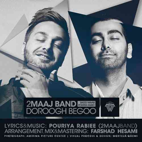2 Maaj Band - Doroogh Begoo(Single) (2013)