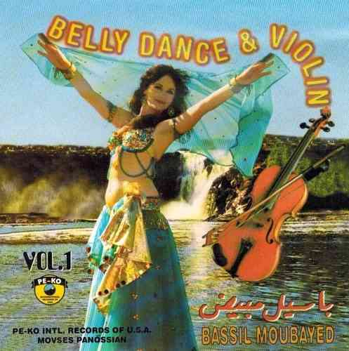 Bassil Moubayyed - Belly Dance & Violin