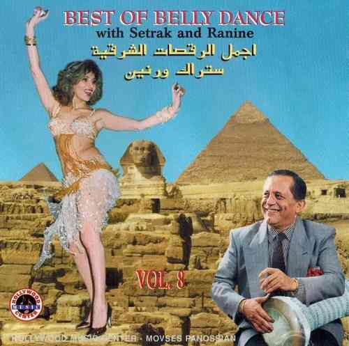 Setrak Sarkissian - Vol.8 Best Of Bellydance With Setrak & Ranine