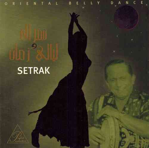 Setrak Sarkissian - Layaly Zaman (Setrak & The Old Nights)