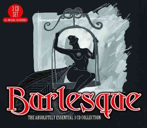Burlesque - The Absolutely Essential (3CD Collection-Box Set)