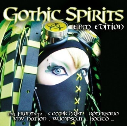 Gothic Spirits - EBM Edition 1 (2 CD Set)