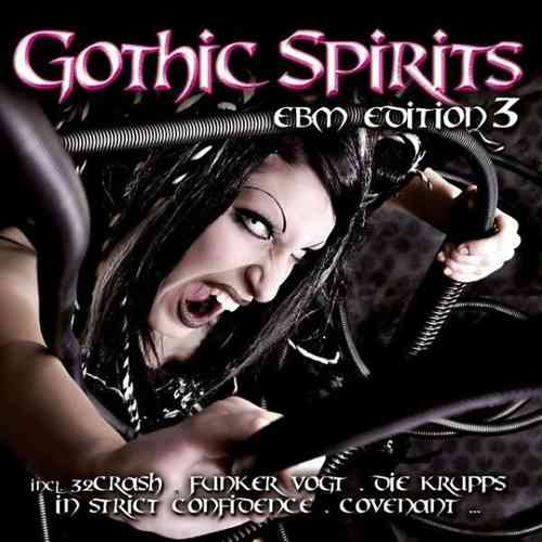 Gothic Spirits - EBM Edition 3 (2 CD Set)