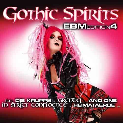 Gothic Spirits - EBM Edition 4 (2 CD Set)