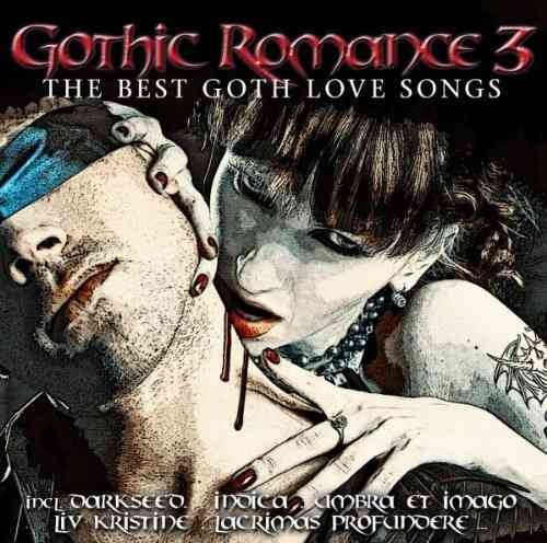 Gothic Romance 3 - The Best Goth Love Songs (2 CD Set)