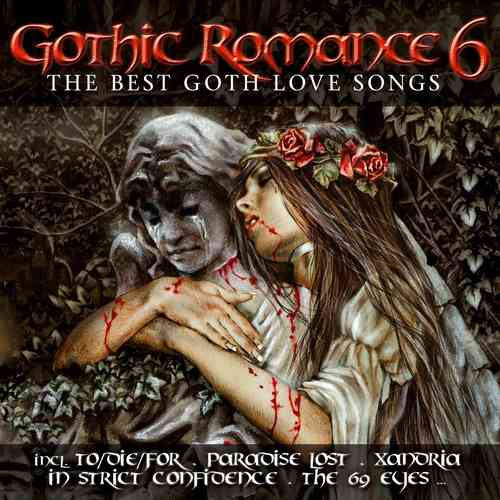Gothic Romance 6 - The Best Goth Love Songs (2 CD Set)