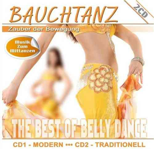 Bauchtanz - Zauber der Bewegung(The Best Of Belly Dance) (2 CD Set)