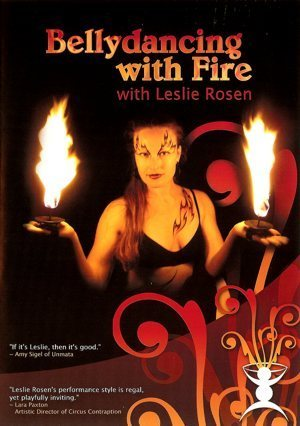 Leslie Rosen - Bellydancing With Fire