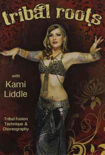 Kami Liddle - Tribal Roots