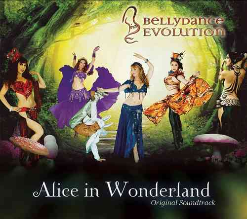 Jillina - Bellydance Evolution - Alice In Wonderland (Soundtrack)