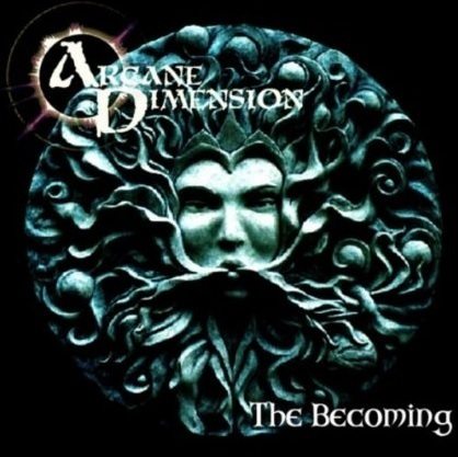 Arcane Dimension - The Becoming
