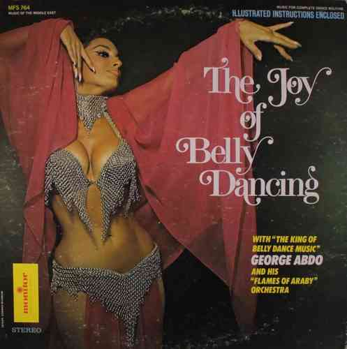 George Abdo - The Joy Of Belly Dancing