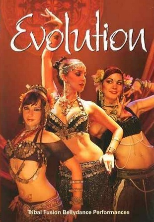 Evolution(Tribal Fusion Bellydance Performances)