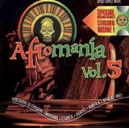 Afromania Vol.5 (Afro Dance Music)