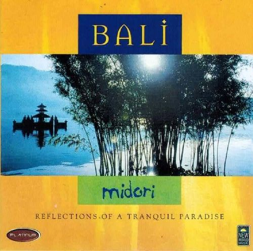 Midori ‎– Bali (Reflections Of A Tranquil Paradise)