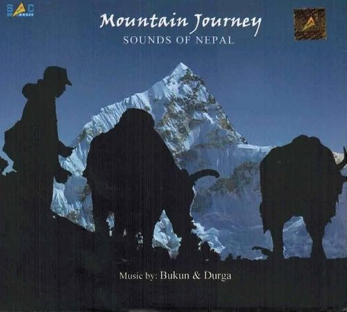Bukun Gandharba - Mountain Journey(Sounds of Nepal)