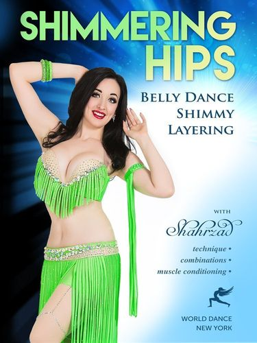 Shahrzad - Shimmering Hips (Belly Dance Shimmy Layering)