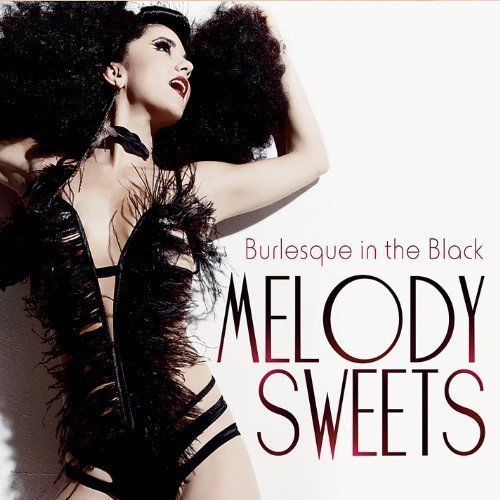 Melody Sweets - Burlesque in the Black