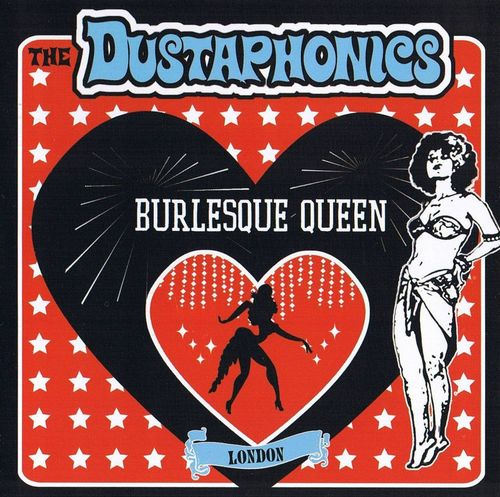 The Dustaphonics - Burlesque Queen