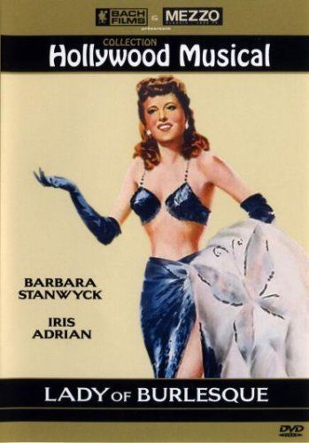 Lady Of Burlesque (Barbara Stanwyck)
