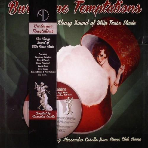 Burlesque Temptations Vol.2 - The Sleazy Sound Of Strip Tease Music (LP+CD)