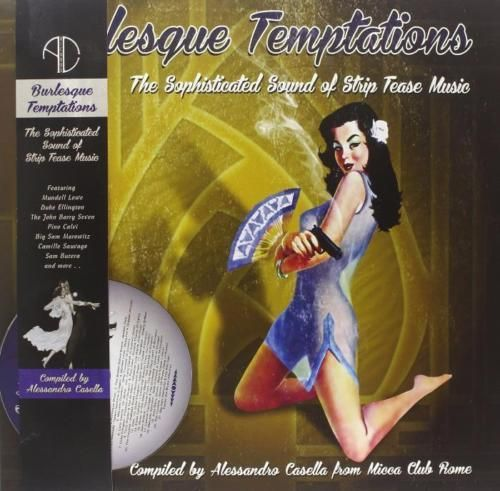 Burlesque Temptations Vol.3 - The Sophisticated Sound Of Strip Tease Music (LP+CD)