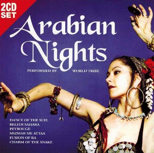 Arabian Nights Performed By World Tribe (2 CD Set)